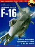Wieliczko Leszek A., Brzeg-Wieluński Stanisław - F-16 Lockheed Martin + DVD