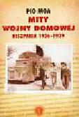 Moa Pio - Mity Wojny domowej Hiszpania 1936-1939