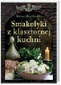 Rias-Bucher Barbara - Smakołyki z klasztornej kuchni