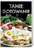 zbiorowy - TANIE GOTOWANIE
