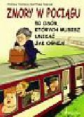 Holmes Andrew - Zmory w pociągu