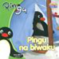 Pingu na biwaku 3