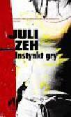 Zeh Juli - Instynkt gry