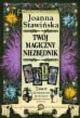 Stawińska Joanna - Twój magiczny niezbędnik Tarot Numerologia Horoskop