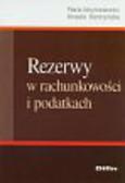 Gmytrasiewicz Maria, Kierczyńska Urszula - Rezerwy w rachunkowości i podatkach