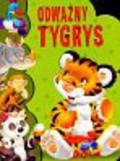 Kozłowska Urszula - Odważny Tygrys Wykrojnik