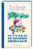 Januszewska Hanna - Pyza na polskich dróżkach, tom 2.