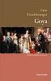 Feuchtwanger Lion - Goya: gorzka droga poznania