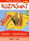 Rozmówki polsko-hiszpańskie.Mówię po hiszpańsku!