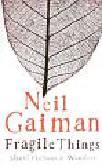 Gaiman Neil - Fragile Things