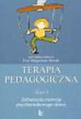 Terapia pedagogiczna Zaburzenia razwoju psychoruchowego t.1