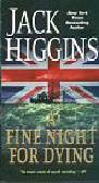 Higgins Jack - A Fine Night for Dying