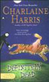 Harris Charlaine - Definitely Dead
