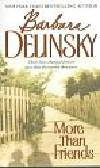 Delinsky Barbara - More Than Friends