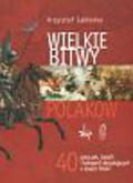 Jabłonka Krzysztof - Wielkie Bitwy Polaków