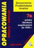 Stopka Dorota - Opracowania 7a Polska literatura współczesna do 1956 r.