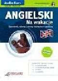 Victoria Atkinson, Andy Edwins - Angielski Na wakacje dla początkujących + CD