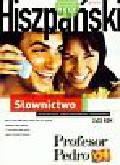 praca zbiorowa - Hiszpański Profesor Pedro Słownictwo 2XCD