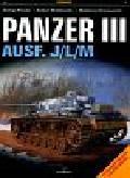 Parada George, Wróblewski Robert, Hryniewicki Waldemar - Panzer III Ausf J/L/M