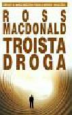 MacDonald Ross - Troista droga