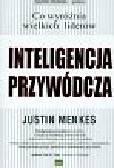 Menkes Justin - Inteligencja przywódcza