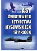 Spick Mike - ASY ŚWIATOWEGO LOTNICTWA MYŚLIWSKIEGO 1914-2000