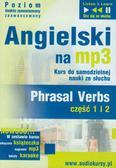 Angielski na MP3 Phrasal verbs część 1 i 2. kurs do samodzielnej nauki ze słuchu
