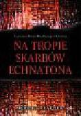 Feather Robert - Na tropie skarbów Echnatona