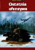 Zbiegniewski Andre R. - Ostatnia ofensywa Kroniki wojenne nr 10
