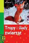 Richarz Klaus - Tropy i ślady zwierząt