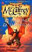 McCaffrey Anne - W pogoni za smokiem