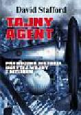 Stafford David - Tajny agent. Prawdziwa historia ukrytej wojny z Hitlerem