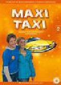 Otwinowska-Kasztelanic Agnieszka, Walewska Anna - Maxi Taxi 2 Podręcznik do języka angielskiego z płytą CD. Szkoła podstawowa
