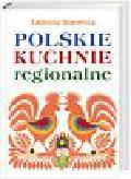 Barowicz Tadeusz - Polskie kuchnie regionalne