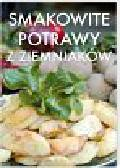 Smakowite potrawy z ziemniaków