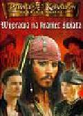 Opracowanie zbiorowe - Piraci z Karaibów Wyprawa na kraniec świata