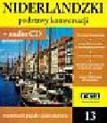 Podstawy konwersacji Niderlandzki +CD