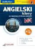 Koziarska Dorota - Angielski Idiomy. dla średniozaawansowanych i zaawansowanych