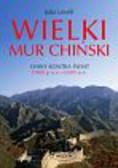 Lovell Julia - Wielki mur chiński. Chiny kontra świat 1000 p.n.e. - 2000 n.e.