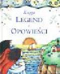 Rock Lois - Księga legend i opowieści