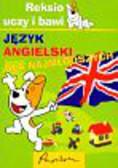 Praca zbiorowa - Reksio uczy i bawi język angielski dla najmłodszych