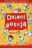 Górska Agnieszka - Dzieci gotują. Książka kucharska dla dzieci