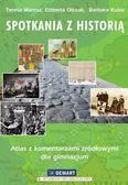 Maresz Teresa, Olczak Elżbieta, Kubis Barbara - Spotkania z historią Atlas z komentarzami źródłowymi dla gimnazjum