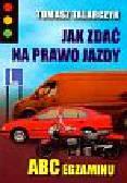 Talarczyk Tomasz - Jak zdać na prawo jazdy