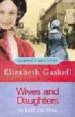 Gaskell Elizabeth - Wives and Daughters in half the time