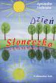 Stefańska Agnieszka - DZIEŃ SŁONECZKA