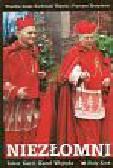 Niezłomni. Wspólne dzieje Kardynała Wojtyły i Prymasa Tysiąclecia