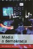 Pokrzycka L., Mich W. (red.) - Media a demokracja