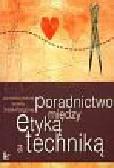 Drabik - Podgórna Violetta (red.) - Poradnictwo między etyką a techniką