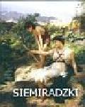 Górska Wiesława - Henryk Siemiradzki [1843-1902]